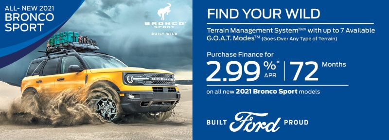 GET UP TO 2.99% A .P.R Financing ON SELECT NEW 2021 FORD MODELS